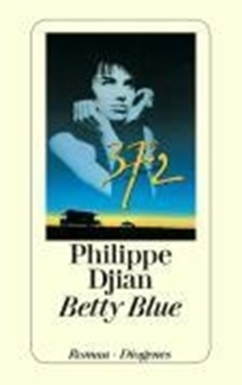 Bild von Djian, Philippe : Betty Blue