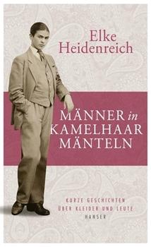 Picture of Heidenreich, Elke: Männer in Kamelhaarmänteln