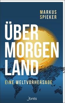 Bild von Spieker, Markus: Übermorgenland (eBook)