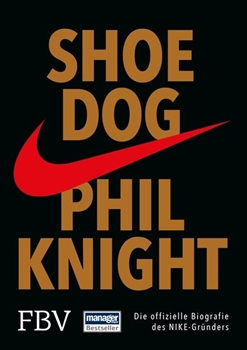 Bild von Knight, Phil: Shoe Dog