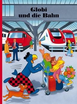 Picture of Strebel, Guido : Globi und die Bahn