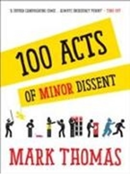 Picture of Thomas, Mark: 100 Acts of Minor Dissent