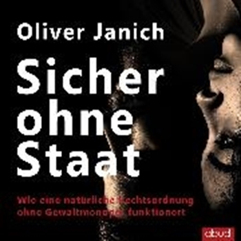 Picture of Janich, Oliver : Sicher ohne Staat (Audio Download)