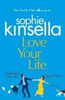 Picture of Kinsella, Sophie: Love Your Life