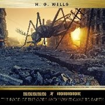 Picture of Wells, H. G. : The Food of the Gods and How it Came to Earth (Audio Download)