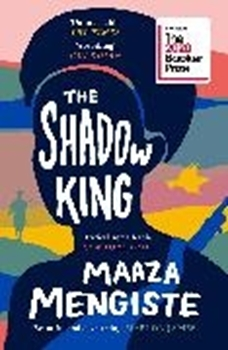 Picture of Mengiste, Maaza: The Shadow King