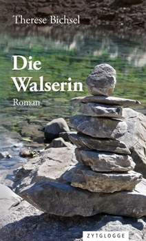 Picture of Bichsel, Therese: Die Walserin