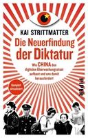 Bild von Strittmatter, Kai: Die Neuerfindung der Diktatur