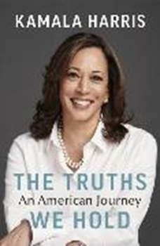 Picture of Harris, Kamala: The Truths We Hold