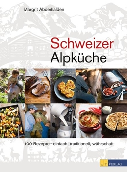 Picture of Abderhalden, Margrit : Schweizer Alpküche