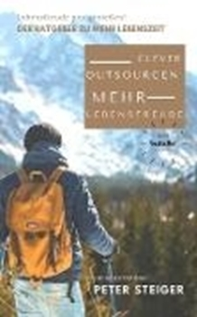 Picture of Steiger, Peter: Mehr Lebensfreude - Clever Outsourcen (eBook)
