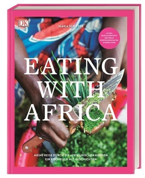 Picture of Schiffer, Maria: Eating with Africa