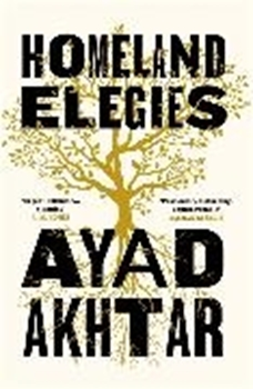 Picture of Akhtar, Ayad: Homeland Elegies