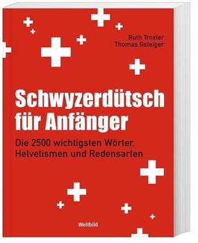 Bild von Troxler, Ruth : Schwyzerdütsch für Anfänger