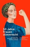 Picture of Rohner, Isabel (Hrsg.) : 50 Jahre Frauenstimmrecht