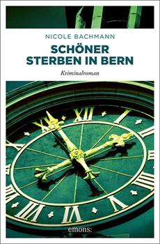 Picture of Bachmann, Nicole: Schöner sterben in Bern