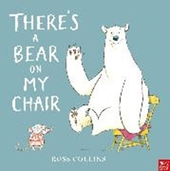 Picture of Collins, Ross: There's a Bear on My Chair