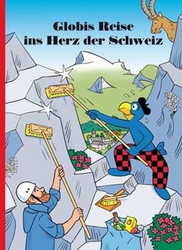 Picture of Lendenmann, Jürg : Globis Reise ins Herz der Schweiz