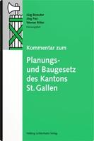 Picture of Bereuter, Jürg (Hrsg. Koord.) : Kommentar zum Planungs- und Baugesetz des Kantons St. Gallen