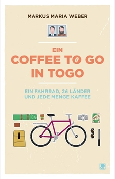 Picture of Weber, Markus: Ein Coffee to go in Togo