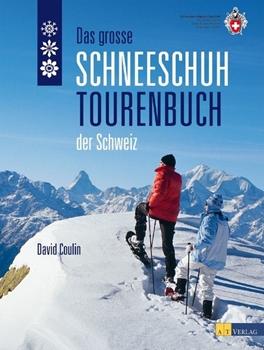Picture of Coulin, David: Das grosse Schneeschuhtourenbuch der Schweiz