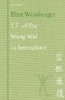 Bild von Weinberger, Eliot : 19 Arten Wang Wei zu betrachten