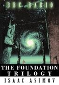 Picture of Asimov, Isaac: The Foundation Trilogy (Adapted by BBC Radio) This book is a transcription of the radio broadcast