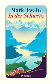 Bild von Twain, Mark : In der Schweiz