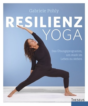 Picture of Pohly, Gabriele: Resilienz Yoga