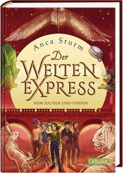 Picture of Sturm, Anca : Vom Suchen und Finden (Der Welten-Express 3)