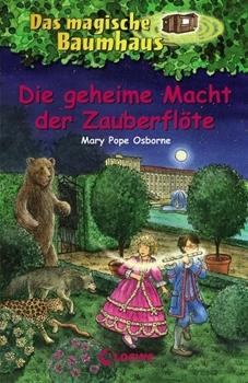 Picture of Pope Osborne, Mary : Das magische Baumhaus 39 - Die geheime Macht der Zauberflöte