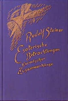 Bild von Steiner, Rudolf : Esoterische Betrachtungen karmischer Zusammenhänge
