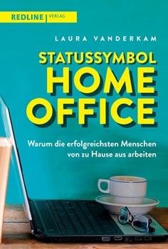 Picture of Vanderkam, Laura : Statussymbol Homeoffice