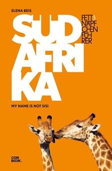 Bild von Beis, Elena: Fettnäpfchenführer Südafrika