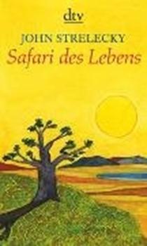 Picture of Strelecky, John : Safari des Lebens