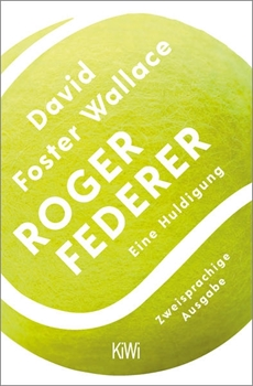 Picture of Foster Wallace, David : Roger Federer