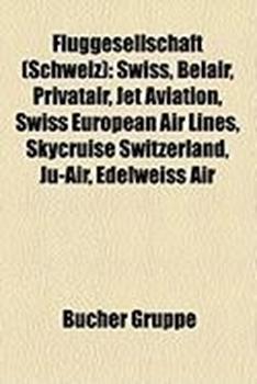 Bild von Quelle: Wikipedia (Hrsg.): Fluggesellschaft (Schweiz)