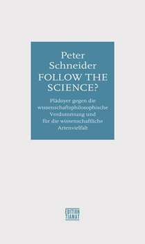 Picture of Schneider, Peter: Follow the science?