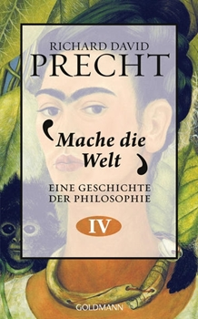 Picture of Precht, Richard David: Mache die Welt