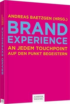 Bild von Baetzgen, Andreas (Hrsg.): Brand Experience