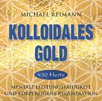 Bild von Reimann, Michael: KOLLOIDALES GOLD [432 Hertz]