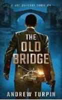 Bild von Turpin, Andrew: The Old Bridge