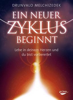 Picture of Melchizedek, Drunvalo: Ein neuer Zyklus beginnt