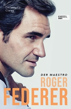 Picture of Clarey, Christopher: Roger Federer