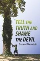 Picture of Menuhin, Gerard: Tell the Truth and Shame the Devil