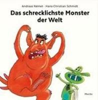 Bild von Schmidt, Hans-Christian : Das schrecklichste Monster der Welt